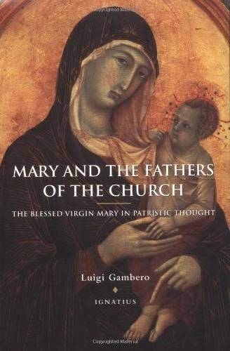 Fr. Luigi Gambero, Mary and the Fathers of the Church