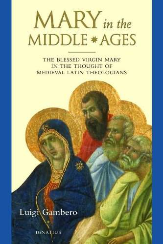 Mary and the Middle Ages, by Fr. Luigi Gambero